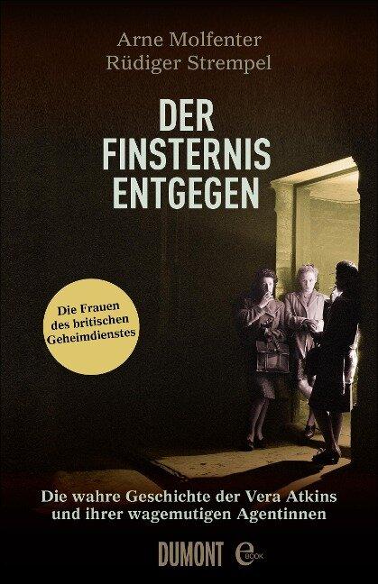 Der Finsternis entgegen - Arne Molfenter, Rüdiger Strempel