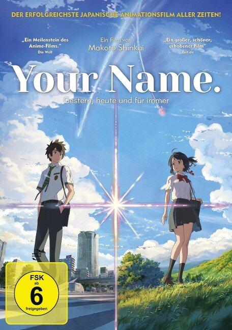 Your Name - Gestern, heute und für immer -