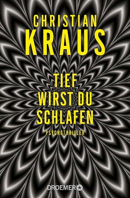 Tief wirst du schlafen - Christian Kraus