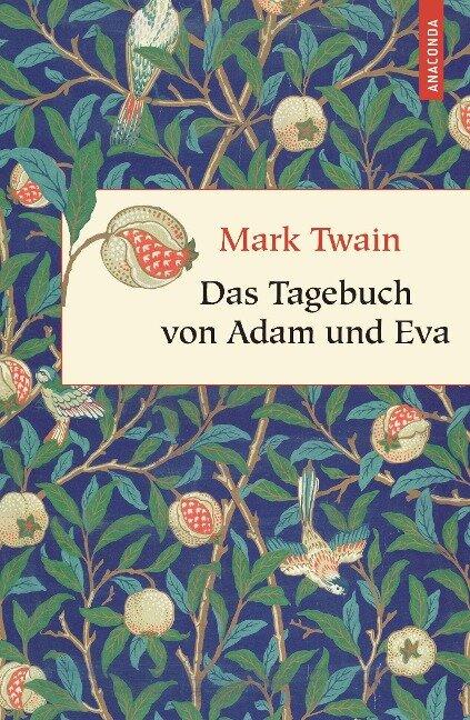 Das Tagebuch von Adam und Eva - Mark Twain