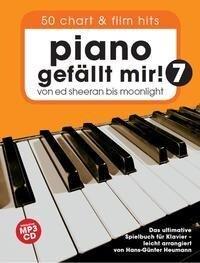 Piano gefällt Mir! 50 Chart und Film Hits - Band 7 (Book & Audio) - Hans-Günter Heumann