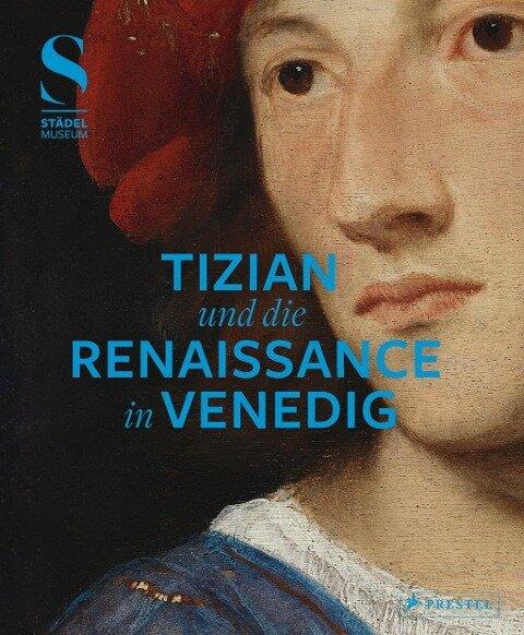 Tizian und die Renaissance in Venedig -