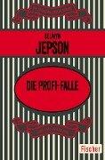 Die Profi-Falle - Selwyn Jepson
