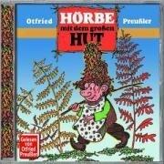 Hörbe mit dem großen Hut. CD - Otfried Preußler