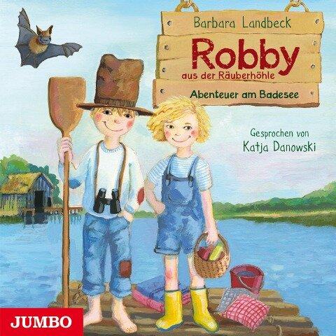 Robby aus der Räuberhöhle. Abenteuer am Badesee - Barbara Landbeck