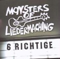 6 Richtige - Monsters Of Liedermaching