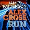 Alex Cross, Run - James Patterson