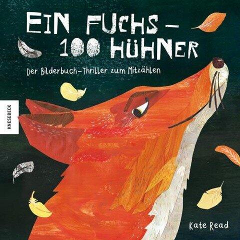 Ein Fuchs - 100 Hühner - Kate Read