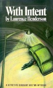 With Intent - Laurence Henderson, Lawrence Henderson