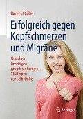 Erfolgreich gegen Kopfschmerzen und Migräne - Hartmut Göbel