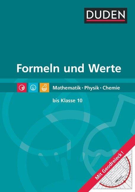 Formeln und Werte - Formelsammlung bis Klasse 10 -