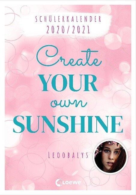 Schülerkalender 2020/2021 von Leoobalys - Create Your Own Sunshine - Leoobalys