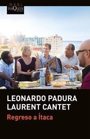 Regreso a Ítaca - Leonardo Padura
