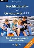 Rechtschreib- und Grammatik-FIT. Ein Trainingsprogramm für die Oberstufe ab dem 9. Schuljahr CD-ROM für Windows Vista; XP; 2000; NT; ME; 98 - Wolfgang Pramper