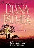Noelle (Mills & Boon M&B) - Diana Palmer