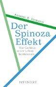 Der Spinoza-Effekt - Antonio R. Damasio