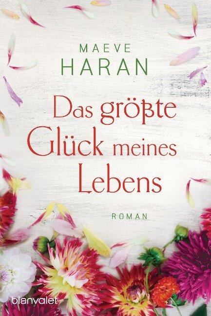 Das größte Glück meines Lebens - Maeve Haran