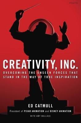 Creativity, Inc. - Ed Catmull