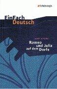 Romeo und Julia auf dem Dorfe. EinFach Deutsch Textausgaben - Gottfried Keller