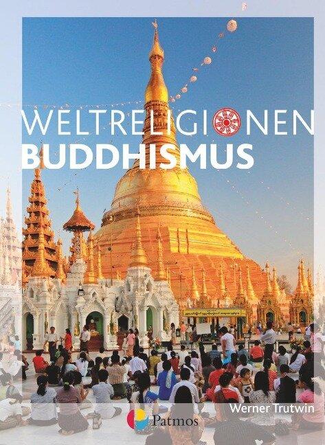 Die Weltreligionen: Buddhismus Neu -