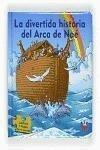 La divertida historia del arca de Noé - Torben Juhl