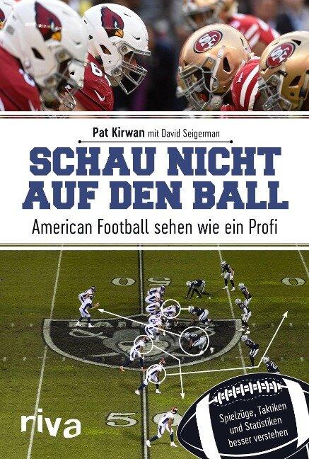Schau nicht auf den Ball - Pat Kirwan, David Seigerman