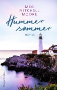 Hummersommer - Meg Mitchell Moore