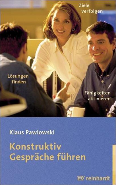 Konstruktiv Gespräche führen - Klaus Pawlowski