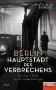 Berlin - Hauptstadt des Verbrechens - Nathalie Boegel