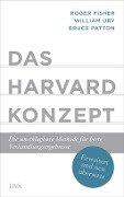 Das Harvard-Konzept - Roger Fisher, William Ury, Bruce Patton