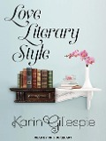 LOVE LITERARY STYLE D - Karin Gillespie