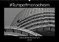 #Ruhrpottmonochrom - Das Exzenterhaus Bochum (Wandkalender 2018 DIN A2 quer) - Dominik Lewald