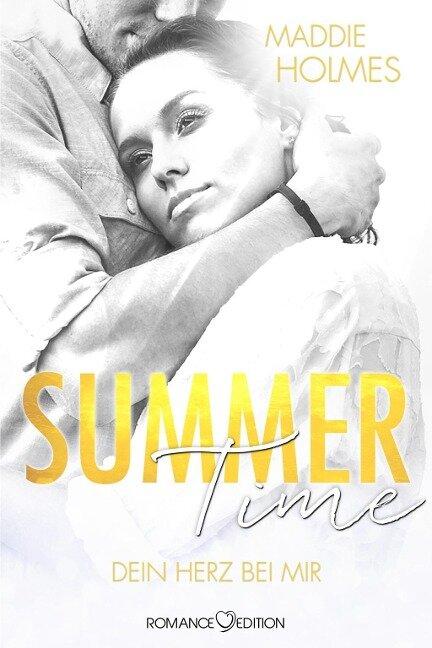 Summertime: Dein Herz bei mir - Maddie Holmes