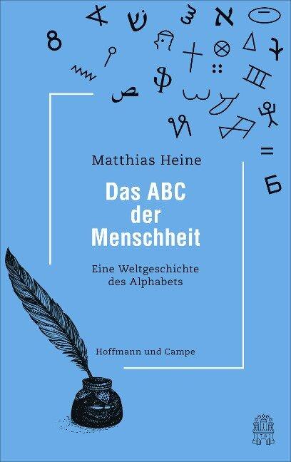 Das ABC der Menschheit - Matthias Heine