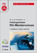 Prüfungstrainer Kfz-Meisterwissen - Volkert Schlüter, Ralf Deußen, Jörg Schmidt, Carl-Heinz Zobel