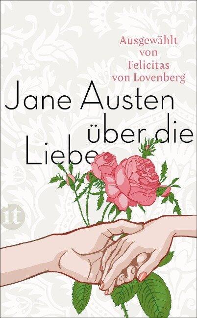 Jane Austen über die Liebe - Jane Austen