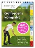 Golfregeln kompakt 2019 - Yves C. Ton-That