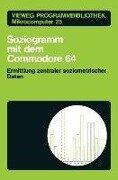Soziogramm mit dem Commodore 64 - Klaus Braun