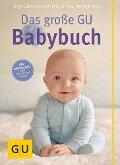 Das große GU Babybuch - Birgit Gebauer-Sesterhenn, Manfred Praun