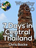 7 Days in Central Thailand - Chris Backe