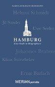 Hamburg. Eine Stadt in Biographien -
