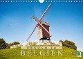 Besuch in Belgien (Wandkalender 2017 DIN A4 quer) - CALVENDO