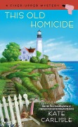 This Old Homicide - Kate Carlisle
