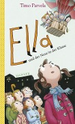 Ella und der Neue in der Klasse - Timo Parvela