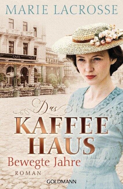Das Kaffeehaus - Bewegte Jahre - Marie Lacrosse