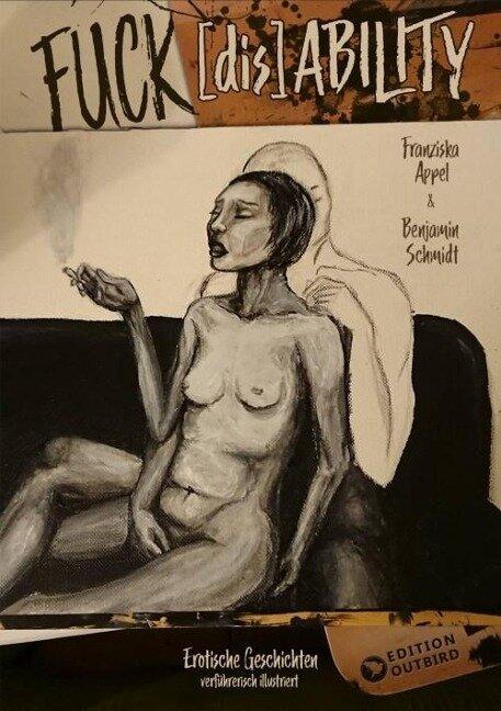 Fuck[dis]Ability - Franziska Appel, Benjamin Schmidt