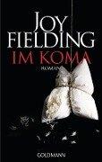 Im Koma - Joy Fielding