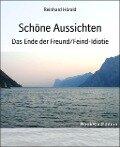 Schöne Aussichten - Reinhard Hörold