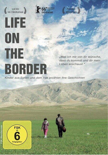 Life on the Border - Kinder aus Syrien und dem Irak erzählen ihre Geschichten -