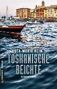Toskanische Beichte - Uta-Maria Heim